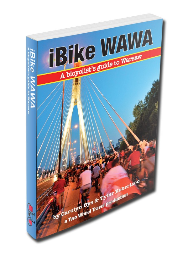 The best bicycling guide to WARSAW POLAND; bike touring, rowery, bicycle, Warsaw, Warszawa; Two Wheel Travel
