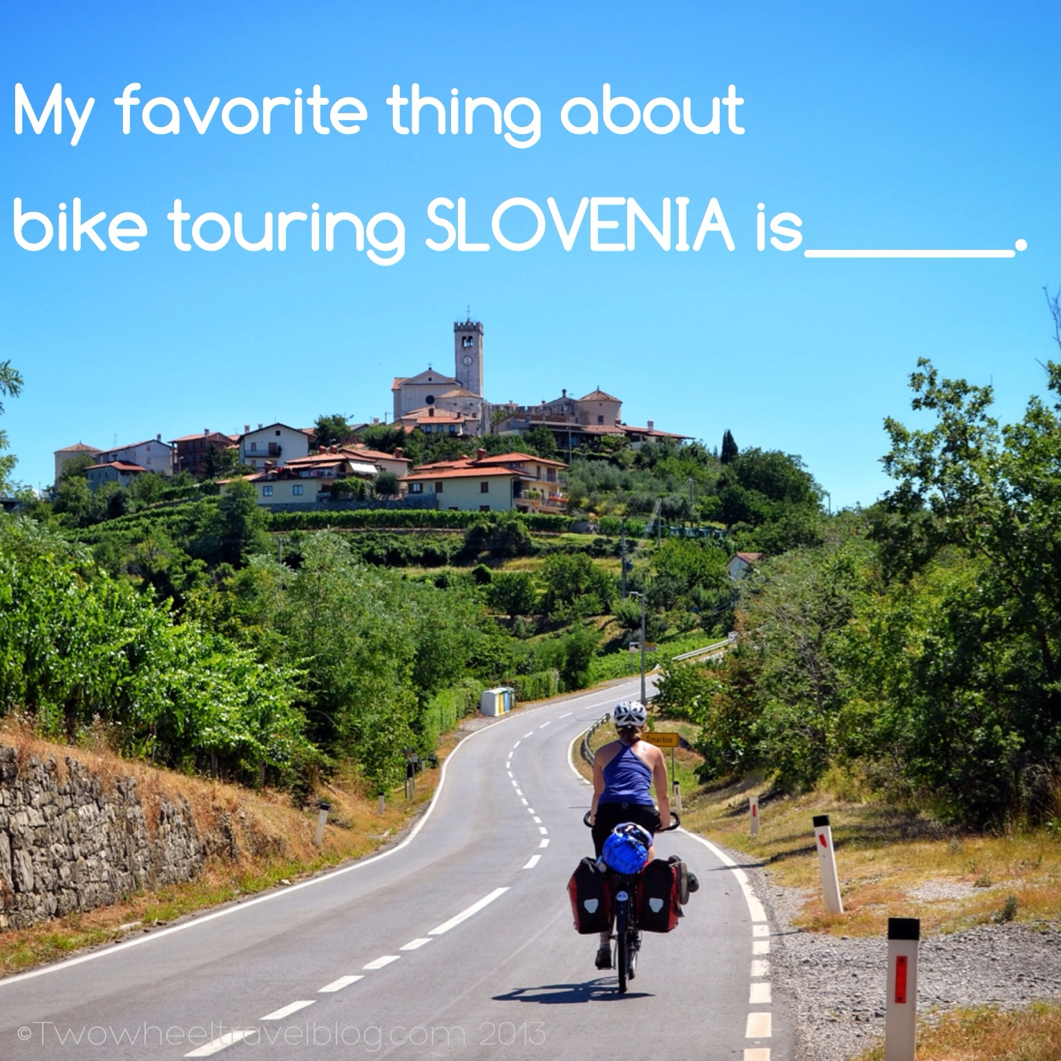 Tell us your favorite experiences bike touring Slovenia